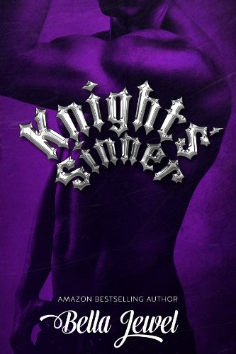 Knights' Sinner (The MC Sinners #3) by Bella Jewel
