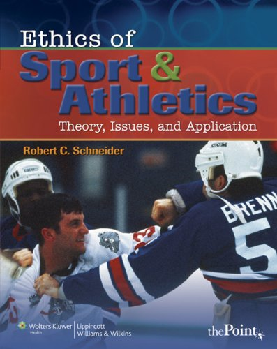 Ethics of Sport and Athletics: Theory, Issues, and Application