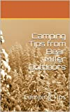 Camping Tips from Bear Miller Outdoors: Camping Tips
