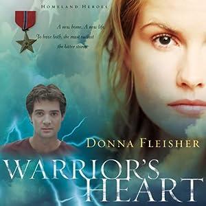 Warrior's Heart: Homeland Heroes, Volume 2 | [Donna Fleisher]