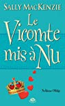 Noblesse oblige, tome 6 : Le Vicomte mis � nu par Mackenzie