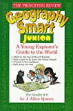 Princeton Review: Geography Smart Junior: A Globetrotter