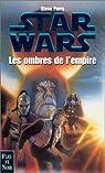 Star Wars, Tome 11 : Les ombres de l'Empire par Perry