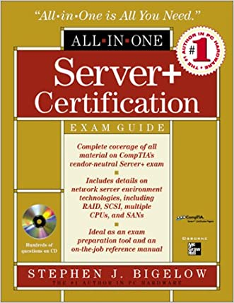 Server+ Certification All-in-One Exam Guide