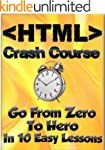 HTML Crash Course: Go From Zero To He...