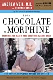 img - for From Chocolate to Morphine: Everything You Need to Know About Mind-Altering Drugs book / textbook / text book