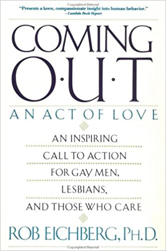 Coming Out: An Act of Love (Plume)