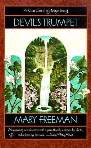 Devil's Trumpet (Gardening Mysteries (Paperback)), Mary Freeman