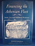img - for Financing the Athenian Fleet: Public Taxation and Social Relations (Ancient Studies) book / textbook / text book