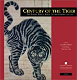Century of the Tiger: One Hundred Years of Korean Culture in America (Manoa 14, 2)