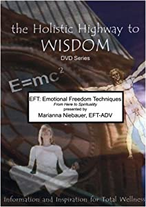 EFT: Emotional Freedom Techniques