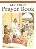 My First Prayer Book (Catholic Classics)