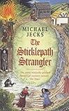 The Sticklepath Strangler (Knights Templar) (0747267243) by Jecks, Michael
