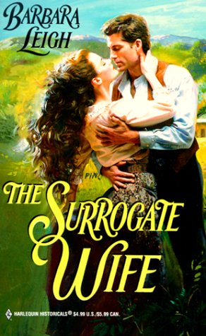 Surrogate Wife (Harlequin Historical, No. 478), Leigh