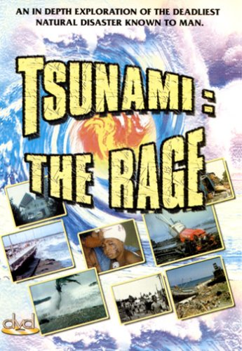 Tsunami: The Rage