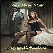 One More Night | [Mysty McPartland]