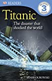 Titanic (DK Readers Level 3)