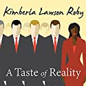 A Taste of Reality (       UNABRIDGED) by Kimberla Lawson Roby Narrated by Tracey Leigh