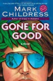 Gone for Good (Ballantine Reader's Circle)