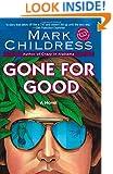 Gone for Good (Ballantine Reader's Circle)