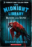 Tales from the Midnight Library: Blood and Sand
