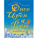 Once Upon A Poem: Favorite Poems That Tell Storiesby Scholastic Inc
