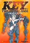 Key the Metal Idol: V.1 Awakening (ep...