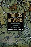 Markets from Networks: Socioeconomic Models of Production.