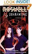 Quarantine (Roswell (Simon Pulse))