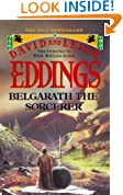 Belgarath the Sorcerer: The Prequel to the Belgariad