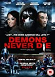 Demons Never Die [DVD]