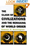 The Clash of Civilizations: And the R...