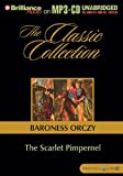 The Scarlet Pimpernel (Classic Collection (Brilliance Audio))