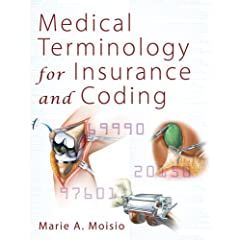 Medical Terminology for Insurance and Coding - Medical Books Corner