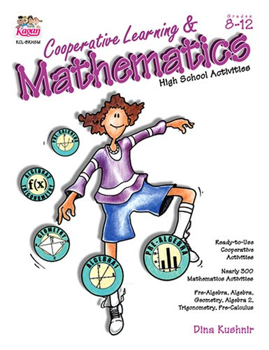Cooperative Learning & Mathematics: High School Activities (Grades 8-12) 420 pp