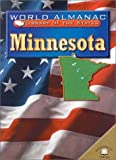 Minnesota: Land of 10,000 Lakes (World Almanac Library of the States) (0836851382) by Miriam Heddy Pollock