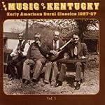 Music of Kentucky 1 - Early Am
