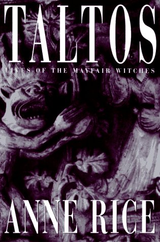 Taltos: Lives of the Mayfair Witches (Rowan And Rice compare prices)