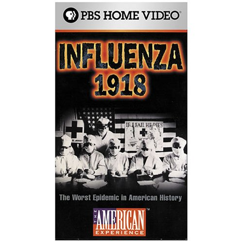 Influenza 1918: The American Experience [VHS]