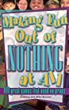 img - for Making Fun Out of Nothing at All book / textbook / text book