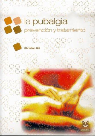 La Pubalgia:  Prevencion y Tratamiento   [Christian Gal] (Tapa Blanda)