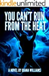 You Can't Run From the Heat (English...