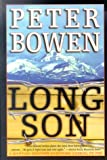 Long Son (0312253982) by Bowen, Peter