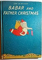 Babar and Father Christmas (Wonder Book 592)…