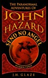 img - for Send No Angel (John Hazard - Book 3) book / textbook / text book