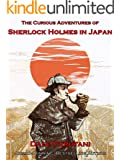 The Curious Adventures of Sherlock Holmes in Japan