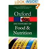 A Dictionary of Food and Nutrition (Oxford Paperback Reference) by David A. Bender