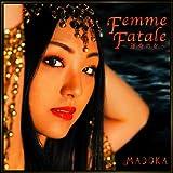 Femme Fatale ~運命の女~
