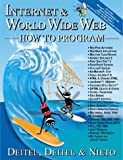 Internet and the World Wide Web :  how to program /