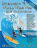 Internet & World Wide Web How to Program (1st Edition) (0130161438) by Harvey M. Deitel